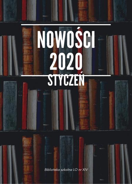 Nowości w bibliotece / styczeń 2020 r.