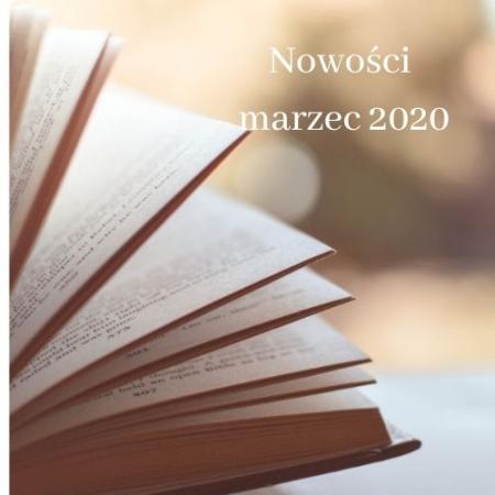 Nowości w bibliotece / marzec 2020
