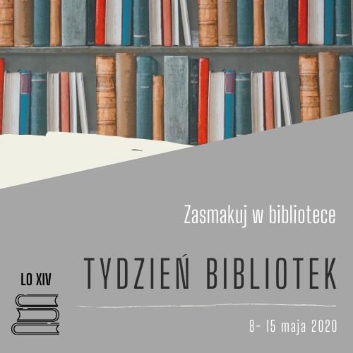 Tydzień Bibliotek 8 -15 maja 2020