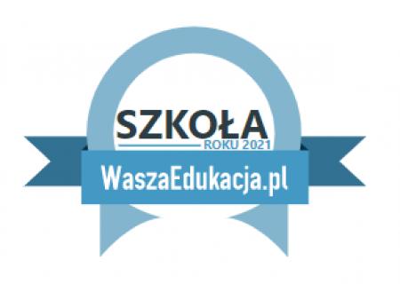 """Plebiscyt """"SZKOŁA ROKU 2021"""""""