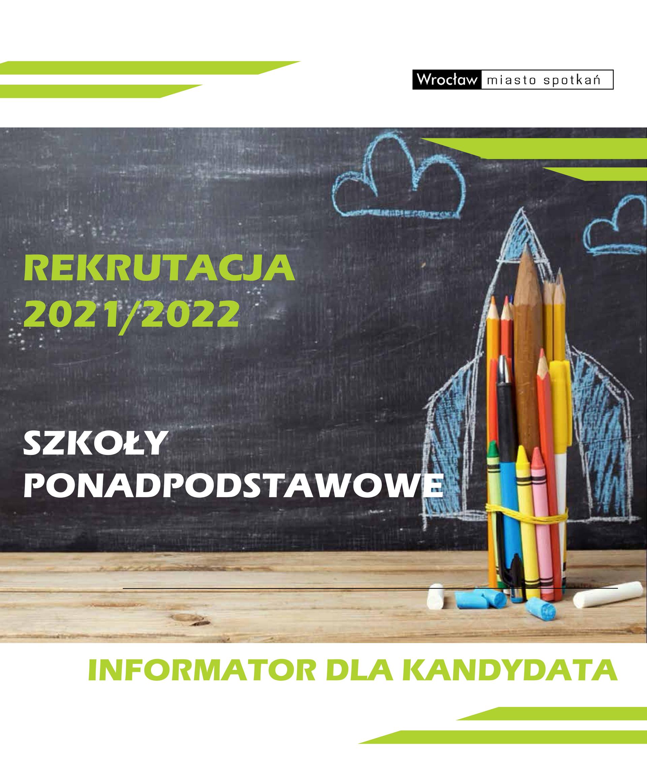Rekrutacja 2021/22– Informator dla kandydatów