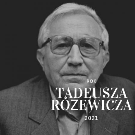 100 lat temu urodził się Tadeusz Różewicz